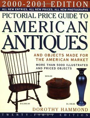 Pictorial Price Guide to American Antiques 2000-20