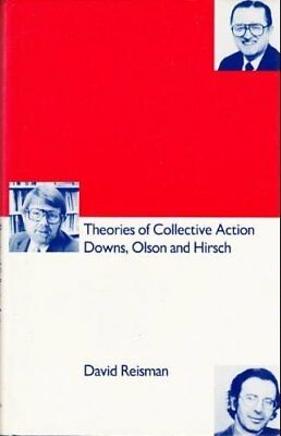 Theories of Collective Action: Downs, Olson, and H
