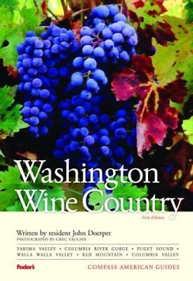 Compass American Guides: Washington Wine Country,