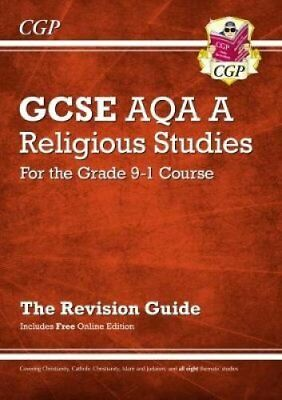 New Grade 9-1 GCSE Religious Studies: AQA A Revision Guide with... 9781782946410