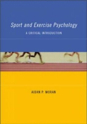 Sport and Exercise Psychology: A Critical Introduct... by Moran, Aidan Paperback