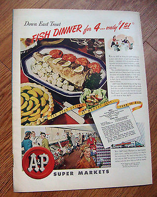 1945 A & P Super Markets Ad Down East Treat Fish Dinner for 4 only $1.51
