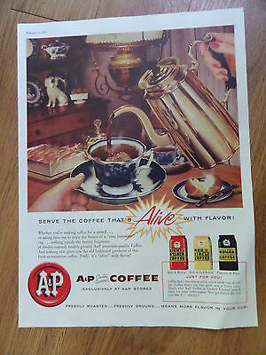 1958 A & P Coffee Ad  Serve The Coffee That's Alive with Flavor