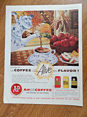 1956  A & P Coffee Ad Serve the Coffee That's Alive with Flavor