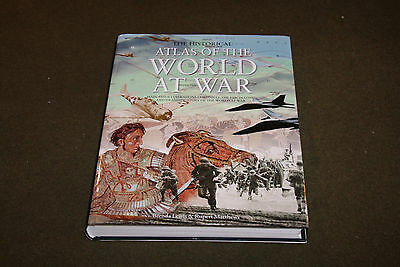The Historical Atlas of the World at War by Lewis & Matthews 2009 edition HBDJ
