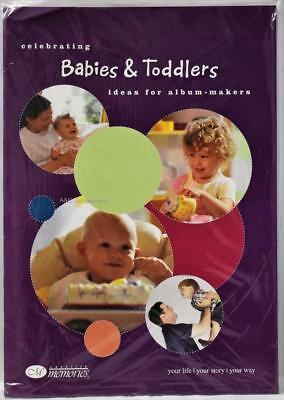 Creative Memories Celebrating Babies & Toddlers Ideas Book