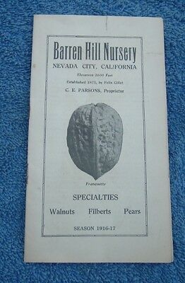 1916 -1917 Barren Hill Nursery Catalog Nevada City California  Walnuts Pears