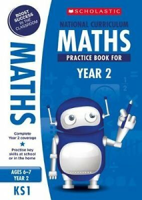 National Curriculum Maths Practice Book for Year 2 by Scholastic 9781407128894