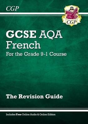 New GCSE French AQA Revision Guide - for the Grade 9-1 Course (... 9781782945376