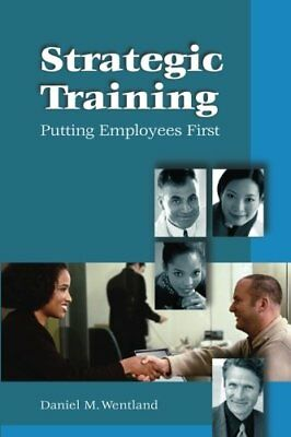Strategic Training: Putting Employees First