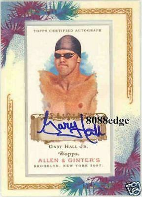 2007 Allen & Ginter's Autograph Auto Sp: Gary Hall Jr. - Olympic Champion