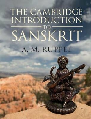The Cambridge Introduction to Sanskrit by Antonia Ruppel (Paperback, 2017)