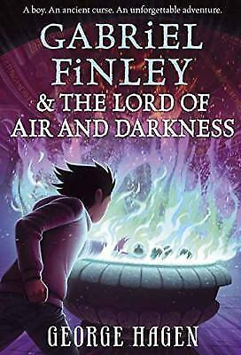 Gabriel Finley and the Lord of Air and Darkness by George D. Hagen (2017,...