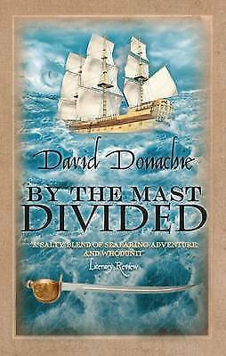By the Mast Divided by David Donachie (Paperback) New Book
