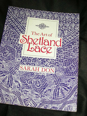 Paperback book: The Art of Shetland Lace by Sarah Don