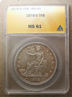 Nice Uncirculated 1878-S Silver Trade Dollar  ANACS MS-61