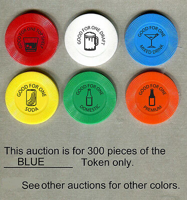 Drink Tokens, Bar Chips, Poker Chip Tokens, 300 BLUE Tokens in this auction