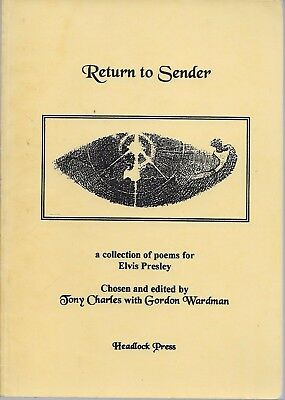Return To Sender - A Collection Of Poems For Elvis Presley - 1994 1St P/b