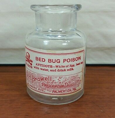 EMPTY Bed Bug Poison J. H. Browell Palmerton PA APOTHECARY bottle jar