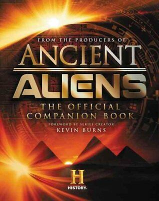 Ancient Aliens (R) The Official Companion Book 9780062455413 (Hardback, 2016)