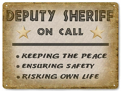 DEPUTY SHERIFF metal street sign great gift for cop vintage style decor 557