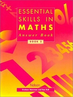 Essential Skills in Maths: Answer Book 2 (Essential Num... by Bull, Ron Pamphlet