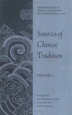 Sources of Chinese Tradition: Volume I (Unesco Col