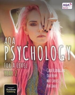 AQA Psychology for A Level Year 2 - Student Book by Cara Flanagan 9781908682413