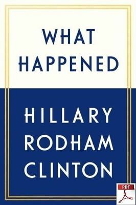 What Happened by Hillary Rodham Clinton September 2017 PDF Kindle ePub fast