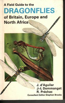 A Field Guide to the Dragonflies of Britain, Europe and North ... by Rene Prehac