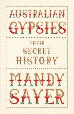 NEW Australian Gypsies By Mandy Sayer Paperback Free Shipping