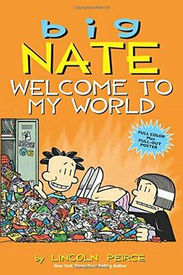 Big Nate: Welcome to My World by Peirce, Lincoln Book The Cheap Fast Free Post