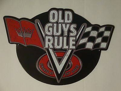 """Retro Vintage Style """"Old Guys Rule"""" Embossed Metal Sign Ford Chevy Mopar S132"""