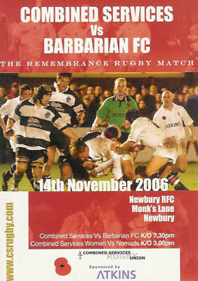 Combined Services v Barbarians 14 Nov 2006 Newbury RUGBY PROGRAMME