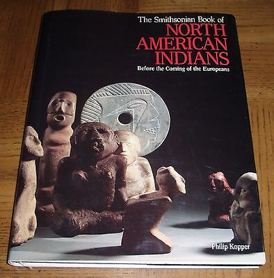 The Smithsonian Book Of North American Indians - 1St Edition - Hardcover/jacket