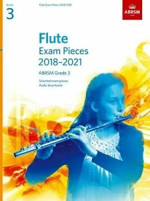 Flute Exam Pieces 2018-2021, ABRSM Grade 3 Selected from the 20... 9781848497818