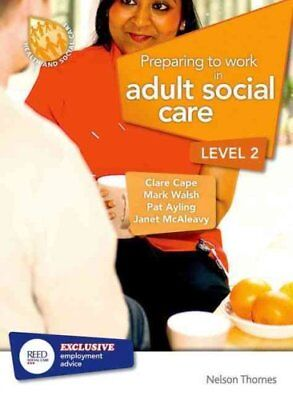 Preparing to Work in Adult Social Care Level 2 by Clare Cape 9781408518120