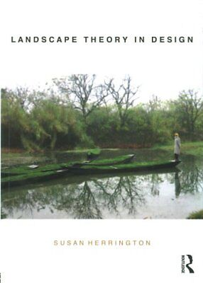 Landscape Theory in Design by Susan Herrington 9780415705950 (Paperback, 2016)