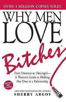 Why Men Love Bitches: From Doormat to Dreamgirl- PDF File