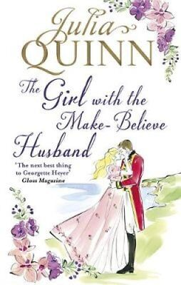 The Girl with the Make-Believe Husband by Julia Quinn (Paperback, 2017)