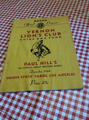 1944 Paul Hill's 19th Great Western Rodeo Program Union Stock Yards Los Angeles
