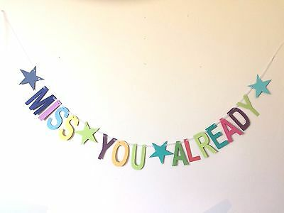 'Miss you already ' party bunting banner, leaving party decorations