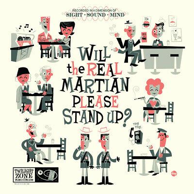 "Dave Perillo ""WILL THE REAL MARTIAN PLEASE STAND UP"" Twilight Zone Screen Print"