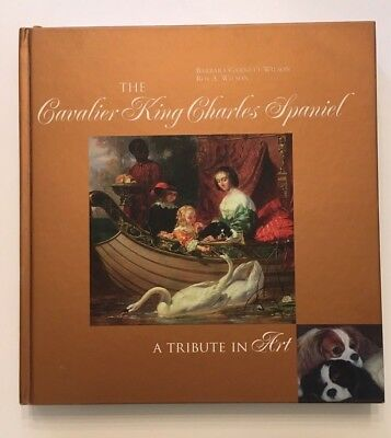 The Cavalier King Charles Spaniel A Tribute In Art book Barbara Garnett-Wilson