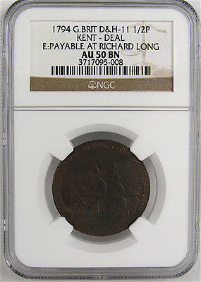 1794 KENT - DEAL, PAYABLE AT RICHARD LONG, 1/2p CONDER TOKEN, D&H-11 NGC AU50BN