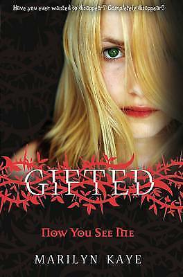 Gifted: Now You See Me by Marilyn Kaye (Paperback)