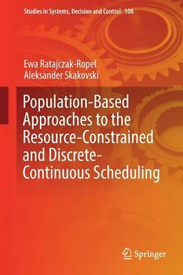 Population-based Approaches to the Resource Constrained and Discrete Continuous
