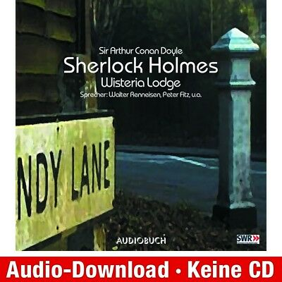 Hörbuch-Download (MP3) ★ S. A. C. Doyle: Sherlock Holmes, Folge 7: Wisteria Lod…