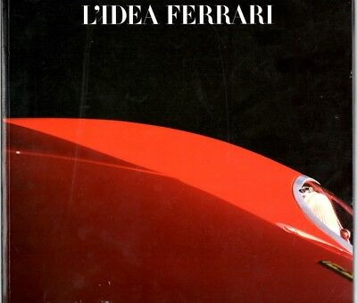 L'Idea Ferrari - Exhibition - Published by Fabbri Editori 1990 Softback