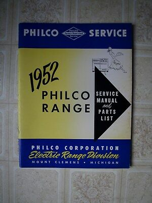 1952  Philco  Service Range manual and parts list, 40 pages